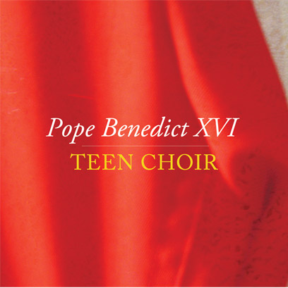 Pope Benedict XVI Teen Choir